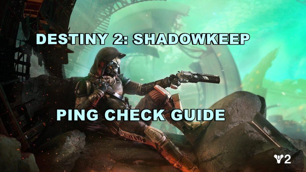 destiny 2 shadowkeep ping fix featured